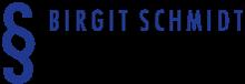 Birgit Schmidt Rechtsanwältin